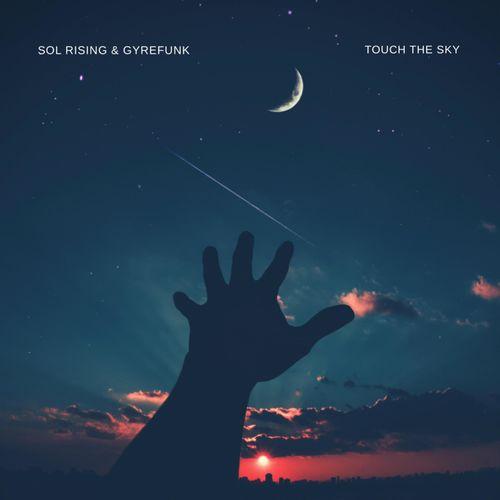 آلبوم داون تمپو آرامش بخش Touch the Sky از پروژه سول رایزینگ (Sol Rising)