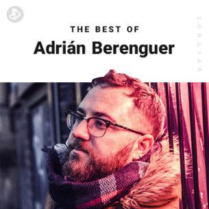 The Best Of Adrián Berenguer (Playlist)
