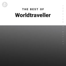 The Best Of Worldtraveller (Playlist)
