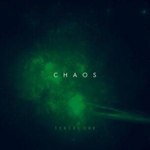 Tybercore Chaos
