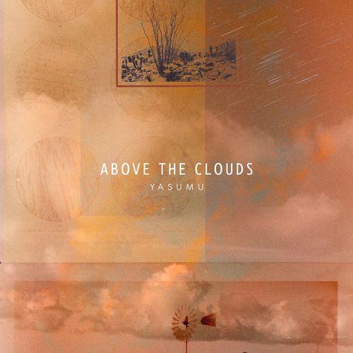Yasumu Above The Clouds