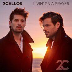 2CELLOS Livin' on a Prayer