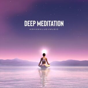 AShamaluevMusic Deep Meditation