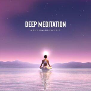 AShamaluevMusic Deep Meditation