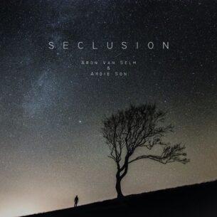 Aron van Selm Seclusion (feat. Ardie Son)