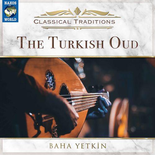 Baha Yetkin The Turkish Oud