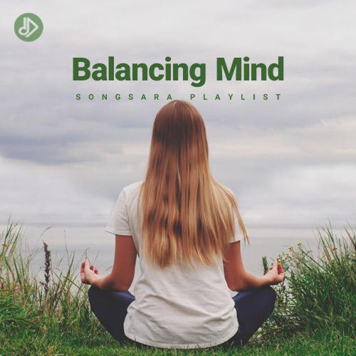 Balancing Mind (Playlist)