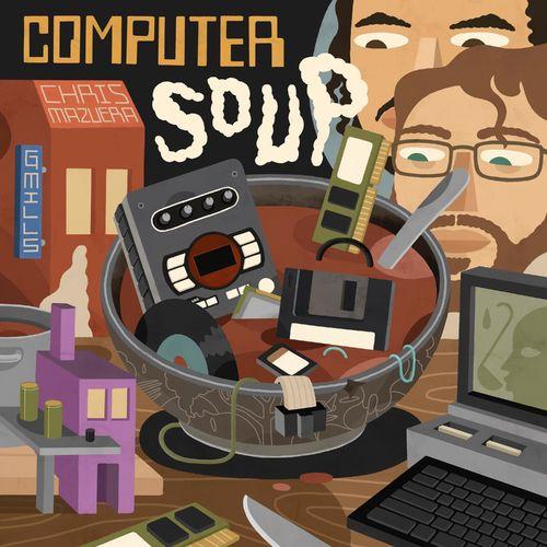 Chris Mazuera Computer Soup