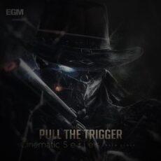 Ender Guney Pull The Trigger