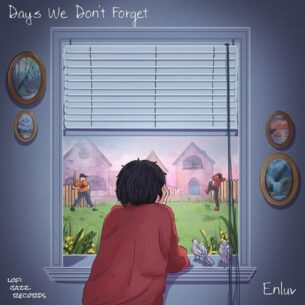 Enluv Day's We Don't Forget