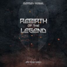 Epic Music World Rebirth of the Legend