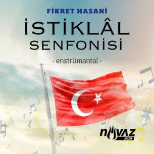Fikret Hasani İstiklâl Senfonisi