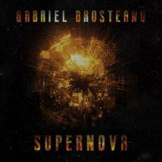 Gabriel Brosteanu Supernova