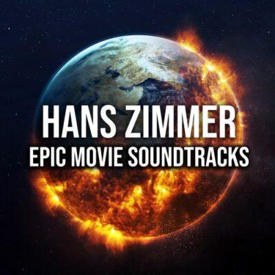 Hans Zimmer: Epic Movie Soundtracks