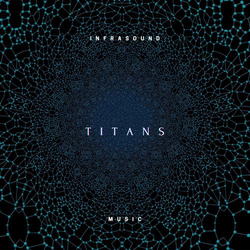InfraSound Music Titans