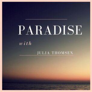 Julia Thomsen Paradise