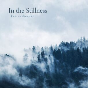Ken Verheecke In the Stillness