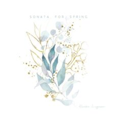 Kendra Logozar Sonata for Spring