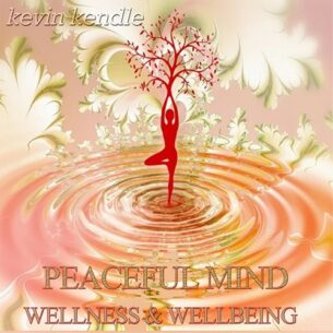 Peaceful Mind: Wellness & Wellbeing