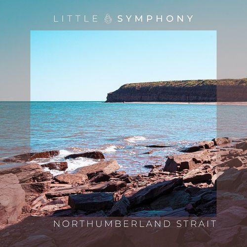 Little Symphony Northumberland Strait