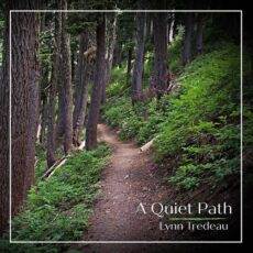 Lynn Tredeau A Quiet Path