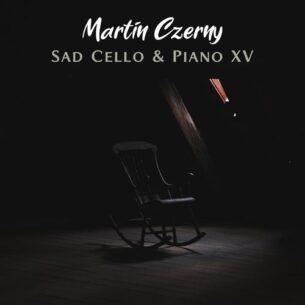 Martin Czerny Sad Cello & Piano XV