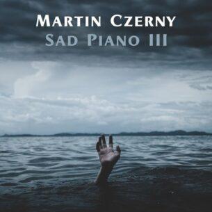 Martin Czerny Sad Piano III