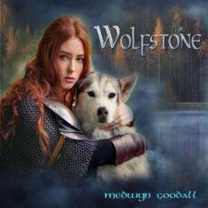 Medwyn Goodall The Wolfstone