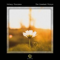 Melany Thompson The Sweetest Things