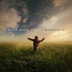 Michael e With Open Arms