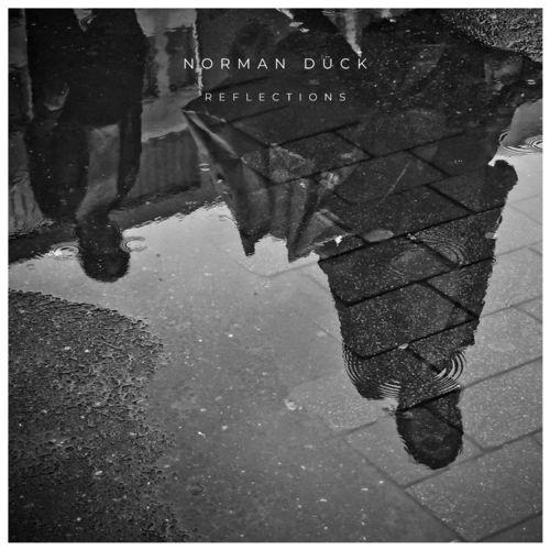 Norman Dück Reflections