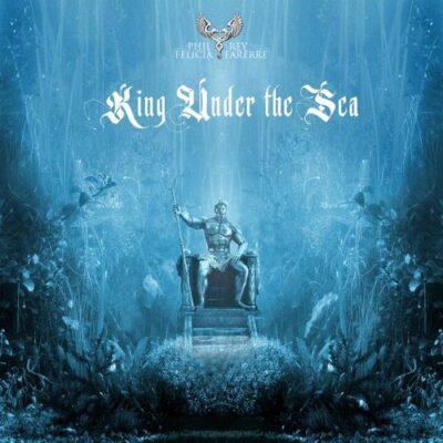 Phil Rey King Under the Sea (feat. Felicia Farerre)