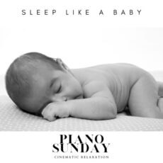 Piano Sunday Sleep Like a Baby