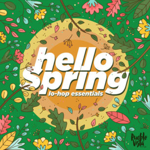 Pueblo Vista Hello Spring : Lo-Hop Essentials