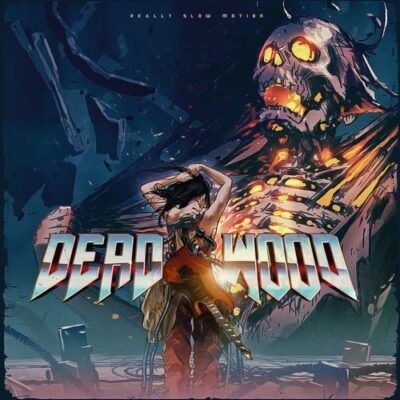 Really Slow Motion Deadwood