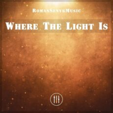 Romansenykmusic Where the Light Is
