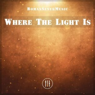 Romansenykmusic Where the Light Is