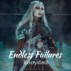 Rooydad Endless Failures