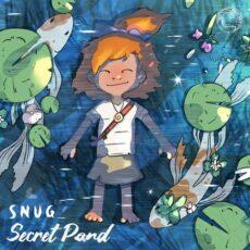 S N U G Secret Pond