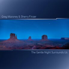 Sherry Finzer Greg Maroney The Gentle Night Surrounds Us