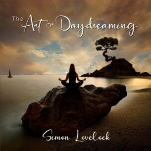 Simon Lovelock The Art of Daydreaming