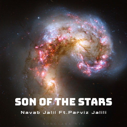 Navab Jalil Son Of The Stars