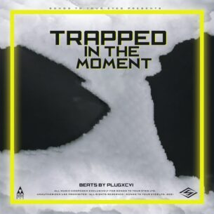 Songs To Your Eyes Trapped In The Moment