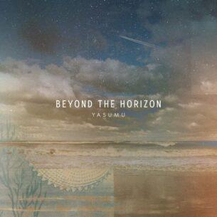 Yasumu Beyond The Horizon