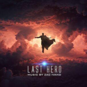 Zac Ivand Last Hero