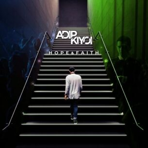 Adip Kiyoi Hope & Faith