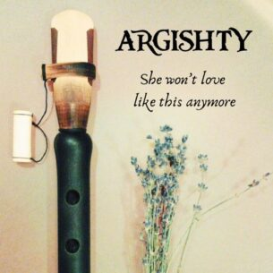 Argishty She Won't Love Like This Anymore