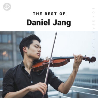 The Best Of Daniel Jang (Playlist)