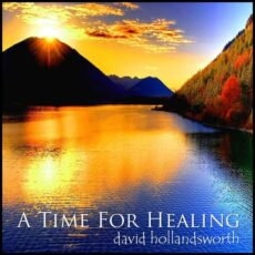 David Hollandsworth A Time for Healing