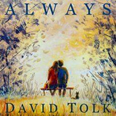 David Tolk Always